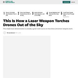 How a Laser Weapon Torches Drones Out of the Sky