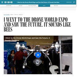 The Drone World Expo is the Future. And it Sounds Like Bees