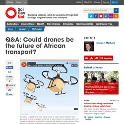 Q&A: Could drones be the future of African transport?