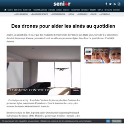 Des drones pour aider les ainés au quotidien - 15/11/16