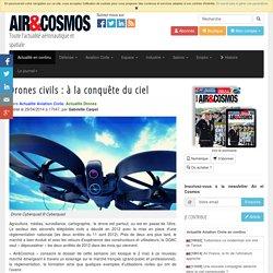 Drones civils: à la conquête du ciel