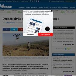 Drones civils: un miroir aux alouettes?