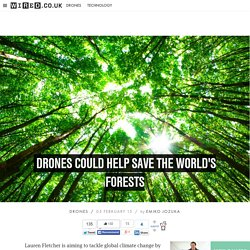Drones could help save the world's forests