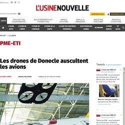 Les drones de Donecle auscultent les avions - La pépite