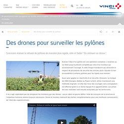 Des drones pour évaluer l'état de pylones
