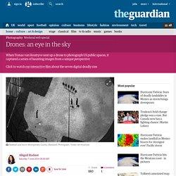 Drones: an eye in the sky