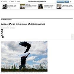 Drones Pique the Interest of Entrepreneurs
