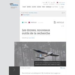 Les drones, nouveaux outils de la recherche