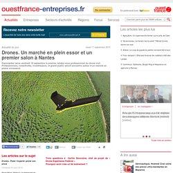 Drones. Un marché en plein essor et un premier salon à Nantes