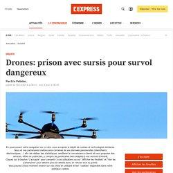 Drones: prison avec sursis pour survol dangereux