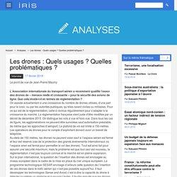 Les drones : Quels usages ? Quelles problématiques
