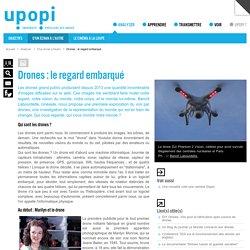 Drones : le regard embarqué