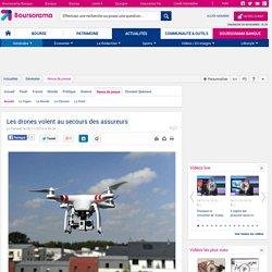Les drones volent au secours des assureurs