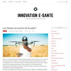 Les Drones au service de la santé ! – Innovation e-sante