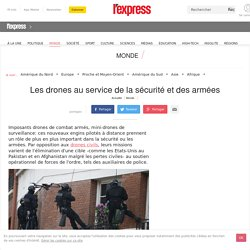 Les drones au service de la sécurité et des armées