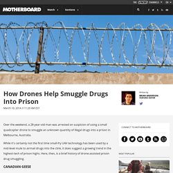 How Drones Help Smuggle Drugs Into Prison
