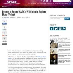 Drones in Space! NASA's Wild Idea to Explore Mars (Video)