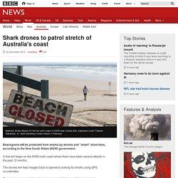 Shark drones to patrol stretch of Australia's coast
