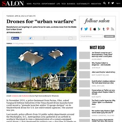 "Drones for ""urban warfare"" - drones"