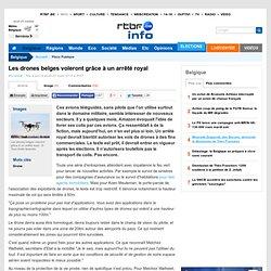 Les drones belges voleront grâce à un arrêté royal