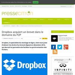 Dropbox acquiert un brevet dans le domaine du P2P
