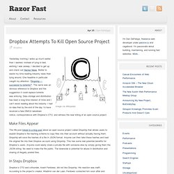 Dropbox Attempts To Kill Open Source Project