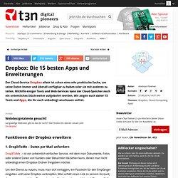 Dropbox: Die 10 besten Apps und Erweiterungen