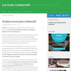 Dropbox encore plus collaboratif