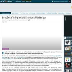 Dropbox s'intègre dans Facebook Messenger