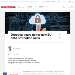 Dropbox gears up for new EU data protection rules