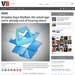 Dropbox buys Mailbox, the email app we're already sick of hearing about