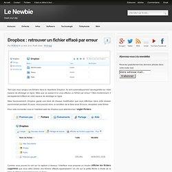 Dropbox : retrouver un fichier effacé par erreur