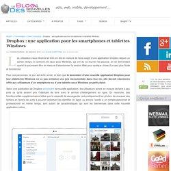 Dropbox : une app pour les smartphones et tablettes Windows