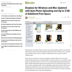 Dropbox for Windows and Mac Updated with Auto Photo Uploading and Up to 3 GB of Free Space