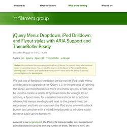 jQuery Menu: Dropdown, iPod Drilldown, and Flyout styles with ARIA Support and ThemeRoller Ready
