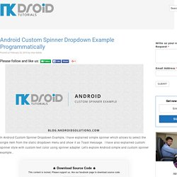 Android Custom Spinner Dropdown Example Programmatically - NK DROID