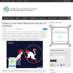 Dropjar, un site comme WeTransfer mais avec 10 Go gratuits