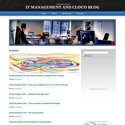 Droplets | IT Management and Cloud Blog