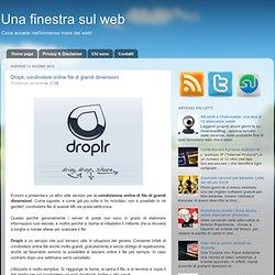 Droplr, condividere online file di grandi dimensioni