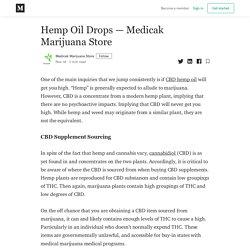 Affordable Hemp Oil Drops – Medicak Marijuana Store