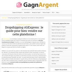 Dropshipping AliExpress : le guide pour bien vendre sur cette plateforme