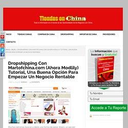 Dropshipping Con MartOfChina.com - Tutorial