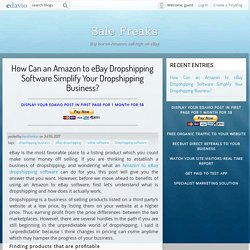 How Can an Amazon to eBay Dropshipping Software Simplify Your Dropshipping Business?