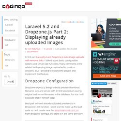 Laravel 5.2 and Dropzone.js Part 2: Displaying already uploaded images