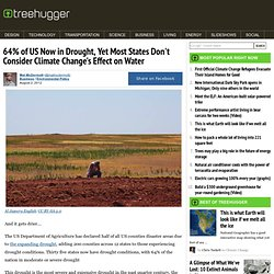 64% of US Now in Drought, Yet Most States Don't Consider Climate Change's Effect on Water