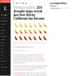 195 drought maps reveal just how thirsty california has become - LA Times