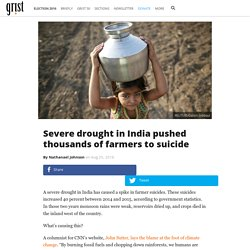 Severe drought in India pushed thousands of farmers to suicide