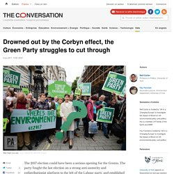 Drowned out by the Corbyn effect, the Green Party struggles to cut through
