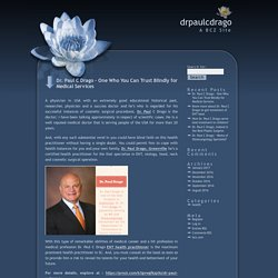 Dr. Paul C Drago Trusted ENT and related Specialist