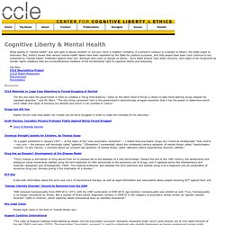 Mental Health, forced-drugging, forced treatment, control, freedom of thought, cognitive liberty, law